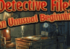 Detective Files An Unusual Beginning